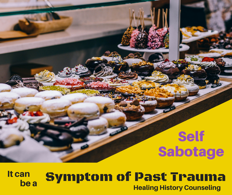 Self-Sabotage can be a symptom of past trauma