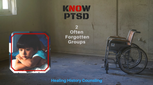 Know PTSD 2 Often Forgotten High-Risk Groups