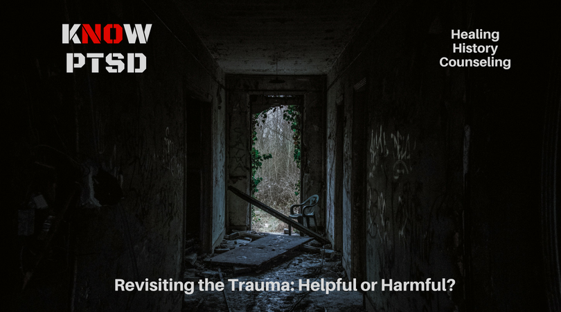 Is Revisiting a trauma helpful or harmful to healing?