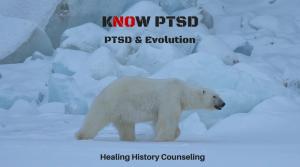 Know PTSD: Does Evolution Explain PTSD?